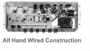 All Hand Wired Construction